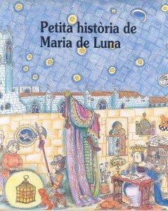 Petita-Historia-Maria-de-Luna - Editorial Mediterrània
