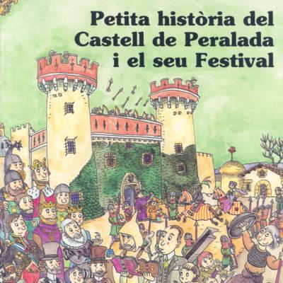 Petita història del castell de Peralada - Editorial Mediterrània