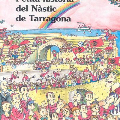Petita història del Nastic de Tarragona - Editorial Mediterrània