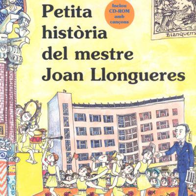 Petita-Historia-del-mestre-Joan-Llongueres - Editorial Mediterrània