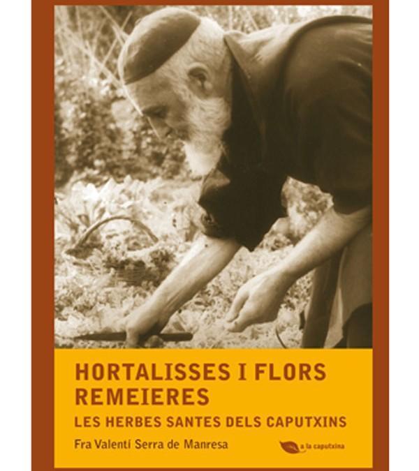 """Presentació d' """"Hortalisses i flores remeieres"""" a la Casa Orlandai"""