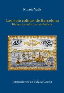 Las siete colinas de Barcelona - Editorial Mediterrània