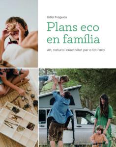 Plans eco en família - Editorial Mediterrània